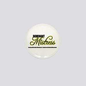 Dominant Mistress Title Mini Button